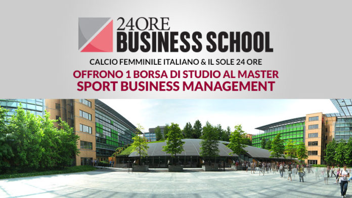 f8043d5a3b Anche quest'anno il Master Sport Business Management del Sole 24 ORE apre  al calcio femminile attraverso la partnership ufficiale con Calcio  Femminile ...