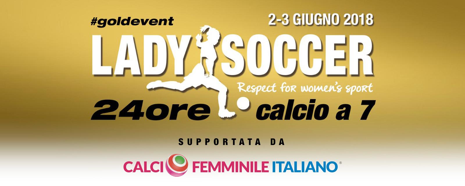 Torneo Ladysoccer 24H calcio a 7 - 2/3 Giugno 2018 - Calcio